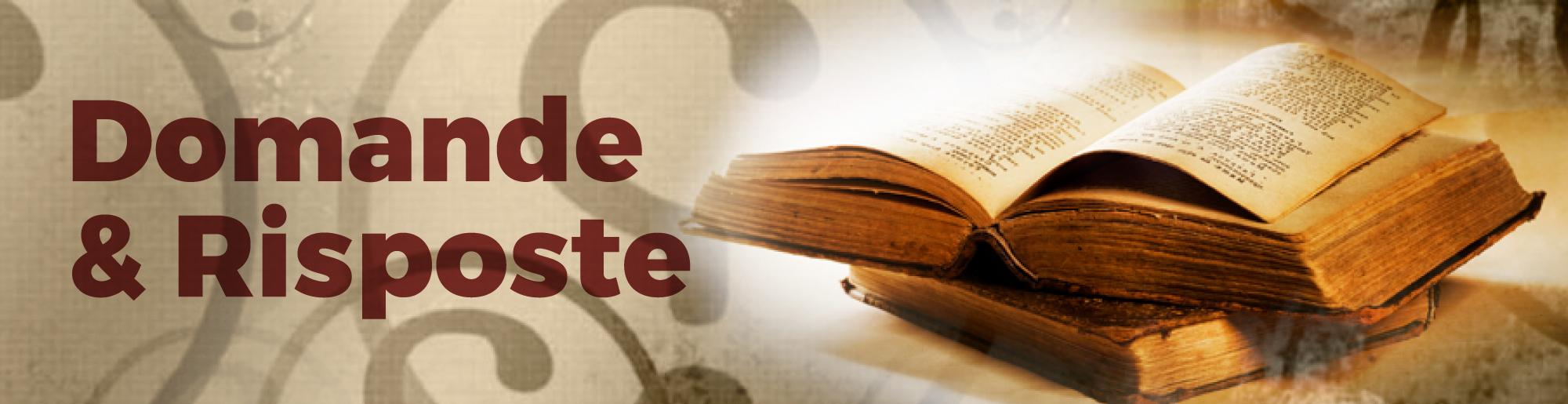 Domande & Risposte: LA BIBBIA